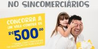 Sincomerciários lança promoção especial de Dia dos Pais