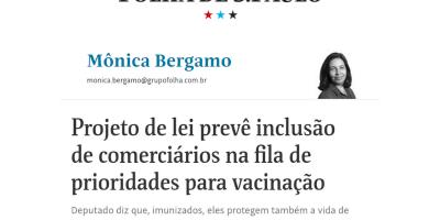 PL do Deputado Motta, que prioriza comerciários na vacinação contra a Covid-19, é notícia na Folha de São Paulo