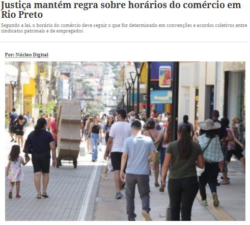 Justiça decide manter regra sobre o horário do comércio em Rio Preto