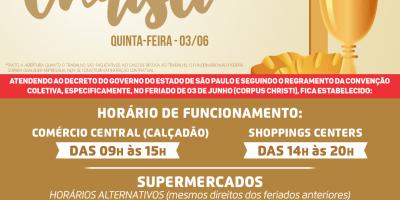 Feriado de Corpus Christi: Veja os horários de funcionamento do comércio em Rio Preto